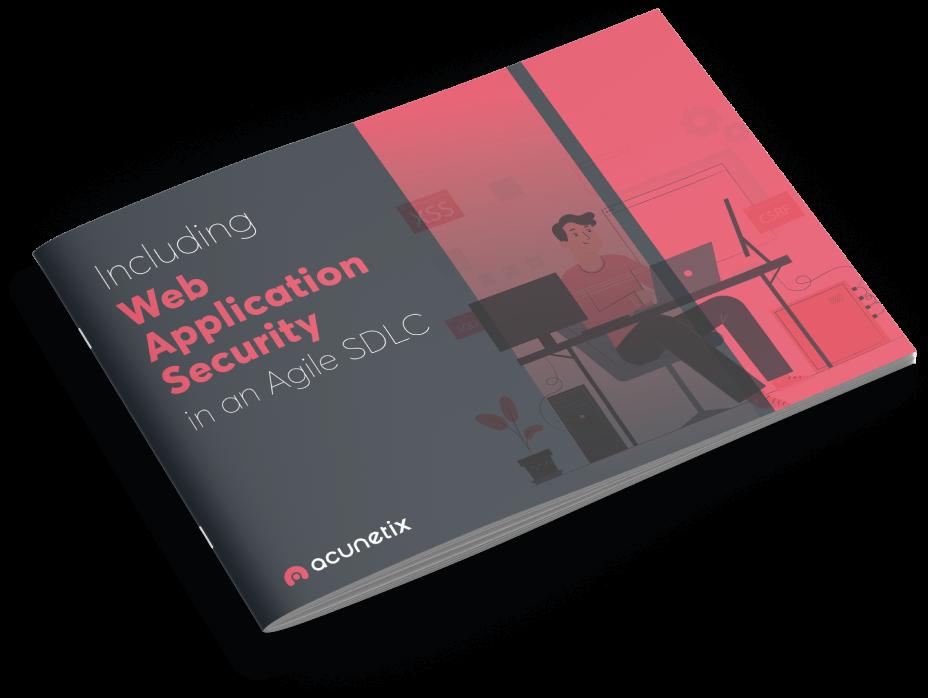 Including Web Application Security in an Agile SDLC