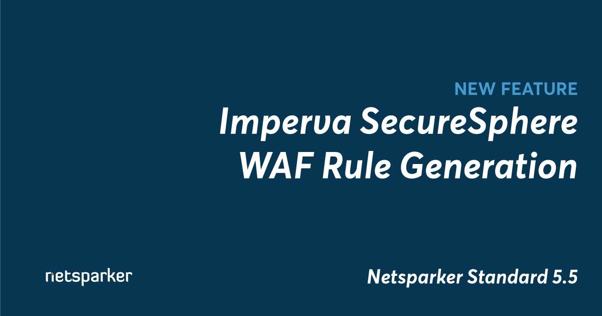 Imperva SecureSphere Web Application Firewall Rule Generation